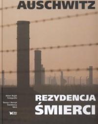 Auschwitz. Rezydencja śmierci - okładka książki