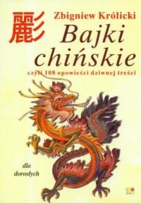 Bajki chińskie dla dorosłych czyli 108 opowieści dziwnej treści - okładka książki
