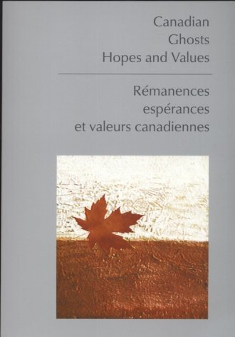 Canadian. Ghosts. Hopes and Values. - okładka książki