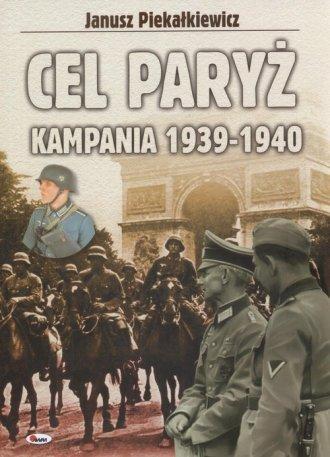 Cel Paryż Kampania 1939-1940 - okładka książki