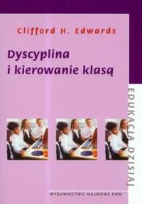 Dyscyplina i kierowanie klasą - okładka książki