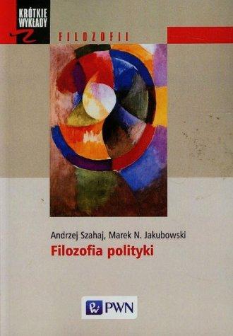 Filozofia polityki. Seria: Krótkie - okładka książki