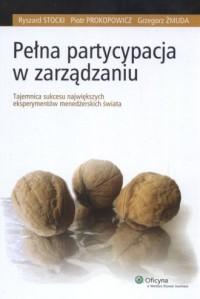 Pełna partycypacja w zarządzaniu - okładka książki
