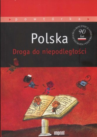 Polska. Droga do niepodległości - okładka książki