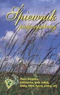 Śpiewnik pielgrzymkowy - okładka książki