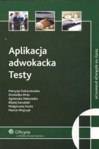 Aplikacja adwokacka. Testy - okładka książki
