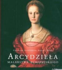 Arcydzieła malarstwa europejskiego - okładka książki