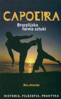 Capoeira. Brazylijska forma sztuki - okładka książki
