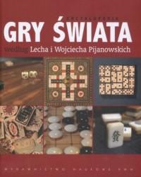 Encyklopedia. Gry Świata według Lecha i Wojcieciecha Pijanowskich - okładka książki