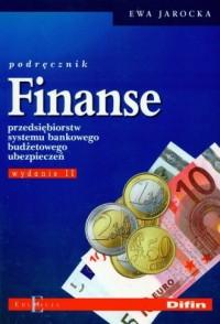 Finanse przędsiębiorstw systemu bankowego, budżetowego, ubezpieczeń. Podręcznik - okładka książki