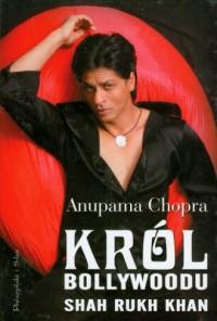 Król Bollywoodu Shah Rukh Khan - okładka książki