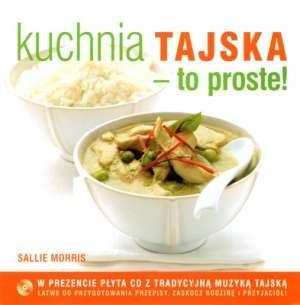 Kuchnia tajska to proste + cd - okładka książki