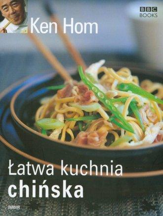 łatwa Kuchnia Chińska Ken Hom 9788360334355 Księgarnia Poczytajpl