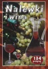 Nalewki i wina - okładka książki