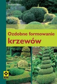 Ozdobne formowanie krzewów - okładka książki