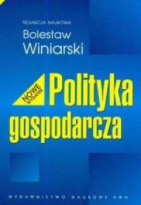 Polityka gospodarcza - okładka książki