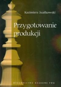 Przygotowanie produkcji - okładka książki