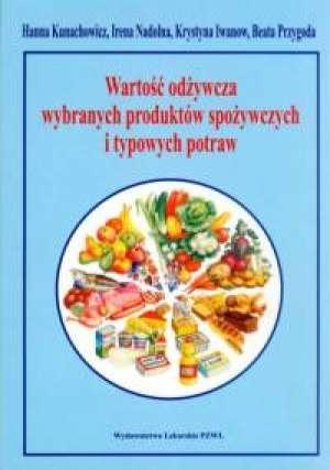 Wartość odżywcza wybranych produktów - okładka książki