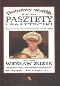 Wyborne pasztety i paszteciki - - Wiesław Zuzek - okładka książki
