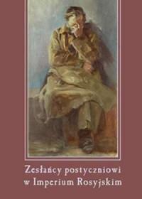 Zesłańcy postyczniowi w Imperium Rosyjskim - okładka książki
