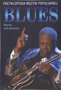 Blues. Encyklopedia muzyki popularnej - okładka książki