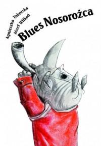 Blues nosorożca - okładka książki