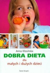 Dobra dieta dla małych i dużych dzieci - okładka książki
