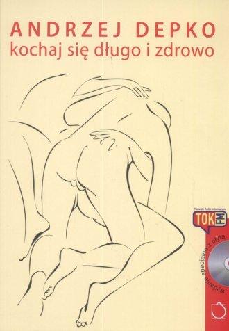 Kochaj się długo i zdrowo (+ CD) - okładka książki
