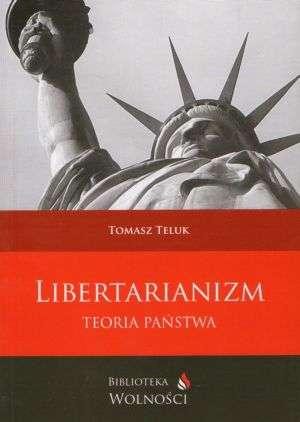 Libertarianizm. Teoria państwa - okładka książki
