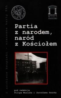 Partia z narodem, naród z Kościołem. - okładka książki