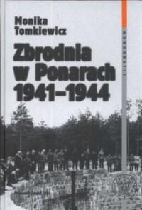 Zbrodnia w Ponarach 1941 - 1944 - okładka książki