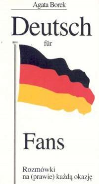 Deutsch fur Fans. Rozmówki na (prawie) każdą okazję - okładka książki