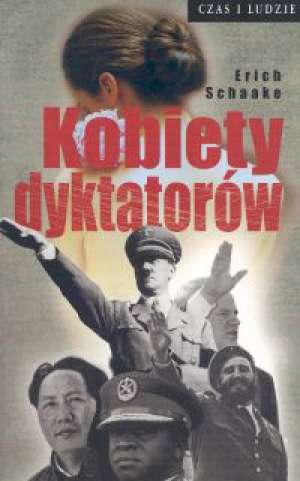 Kobiety dyktatorów. Seria: Czas - okładka książki