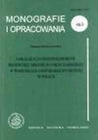 Lokalizacja przedsiębiorstw przemysłu mięsnego i mleczarskiego w warunkach gospodarki rynkowej w Polsce w latach 90 - okładka książki