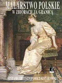 Malarstwo polskie w zbiorach za granicą - okładka książki