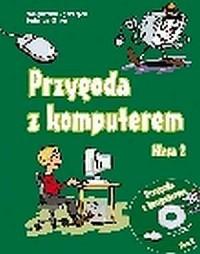 Przygoda z komputerem. Klasa 2. Szkoła podstawowa. Elementy informatyki w nauczaniu zintegrowanym (+ CD) - okładka podręcznika