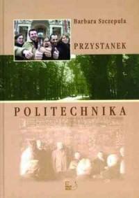 Przystanek Politechnika - okładka książki