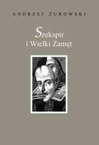 Szekspir i Wielki Zamęt - okładka książki