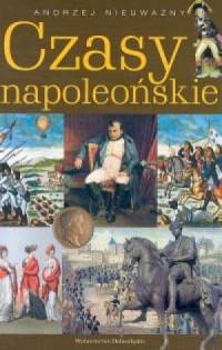 Czasy Napoleońskie - okładka książki