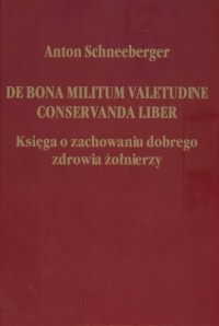 De bona militum valetudine conservanda - okładka książki
