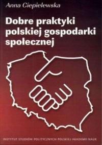 Dobre praktyki polskiej gospodarki - okładka książki