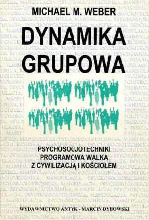 Dynamika grupowa. Psychosocjotechniki. - okładka książki
