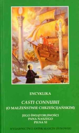 Encyklika Casti connubii (O małżeństwie - okładka książki