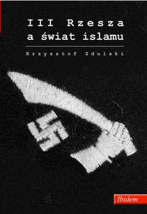 III Rzesza a świat islamu - okładka książki