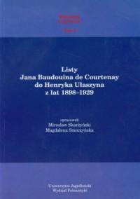 Listy Jana Baudouina de Courtenay do Henryka Ułaszyna - okładka książki