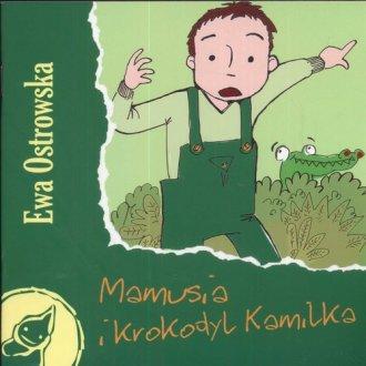 Mamusia i krokodyl Kamilka - okładka książki