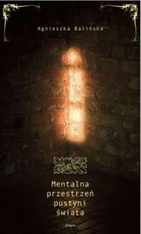okładka książki - Mentalna przestrzeń pustyni świata.