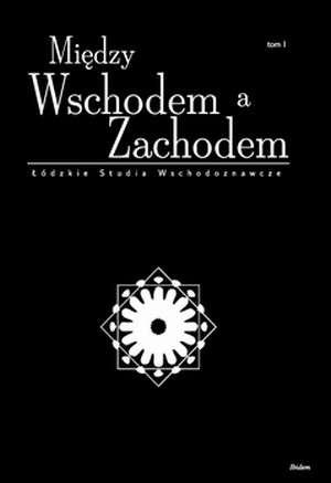 Między Wschodem a Zachodem. Łódzkie - okładka książki