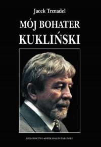 Mój bohater Kukliński - okładka książki