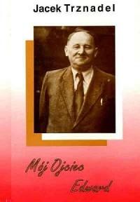 Mój Ojciec Edward - okładka książki